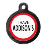 I have Addison's tag