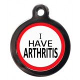 I have Arthritis Pet Tag